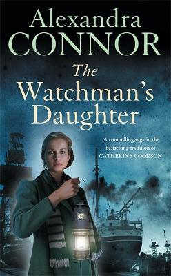 The Watchman's Daughter - Alexandra Connor