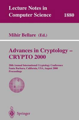 Advances in Cryptology - CRYPTO 2000 - Mihir Bellare