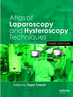 Atlas of Laparoscopy and Hysteroscopy Techniques, Third Edition - 