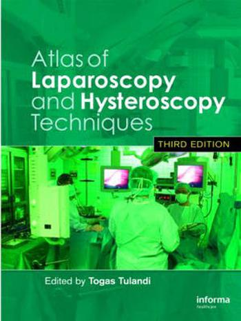 Atlas of Laparoscopy and Hysteroscopy Techniques -        Togas Tulandi