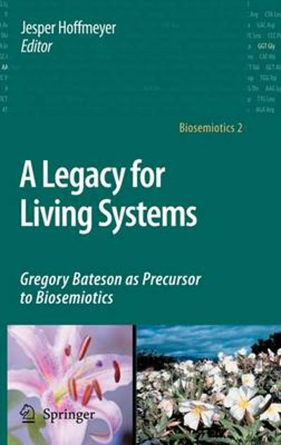 A Legacy for Living Systems - Jesper Hoffmeyer