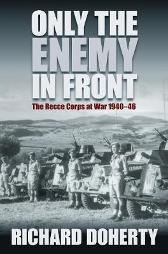 Only the Enemy in Front - Richard Doherty