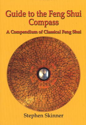 Guide to the Feng Shui Compass - Stephen Skinner