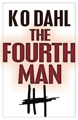 The Fourth Man - Kjell Ola Dahl