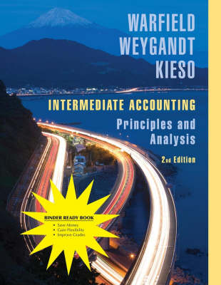 Intermediate Accounting - Terry D. Warfield Donald E. Kieso Terry D. Warfield