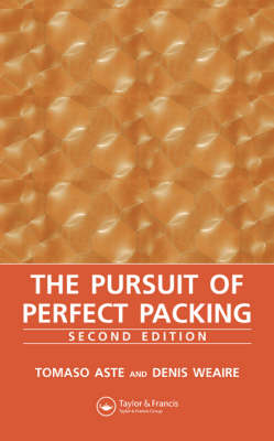 The Pursuit of Perfect Packing - Denis Weaire