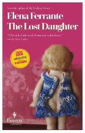 The lost daughter - Elena Ferrante Ann Goldstein