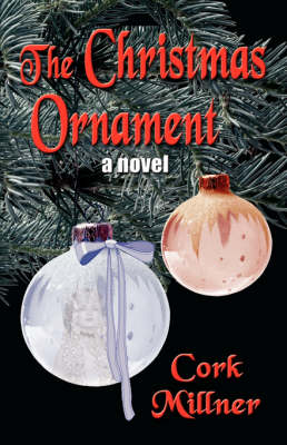 The Christmas Ornament - Cork, Millner