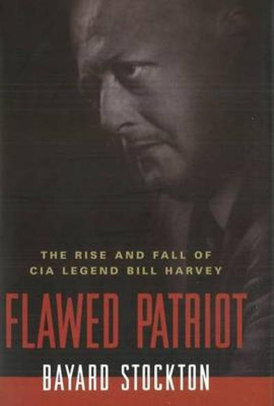 Flawed Patriot - Bayard Stockton