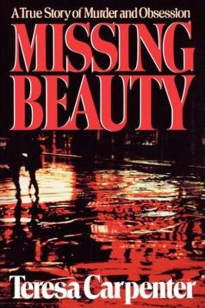 Missing Beauty - Teresa Carpenter