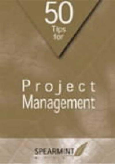 50 Tips for Project Management - Denzil Williams