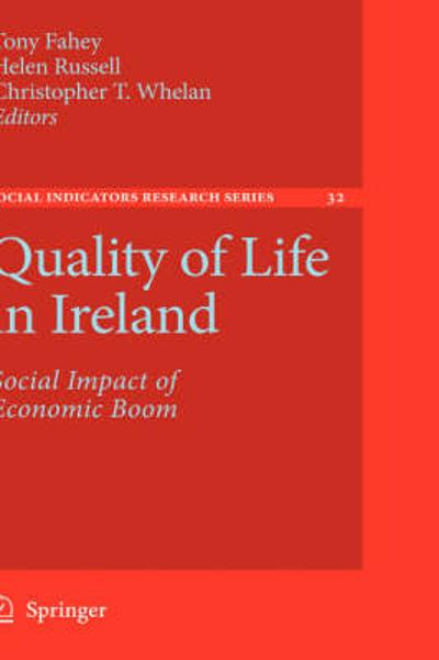 Quality of Life in Ireland - Tony Fahey