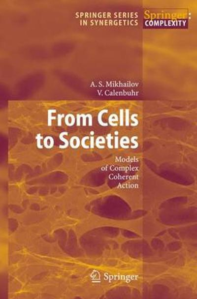 From Cells to Societies - Alexander S. Mikhailov