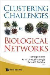 Clustering Challenges In Biological Networks - W Art Chaovalitwongse Sergiy Butenko Panos M Pardalos