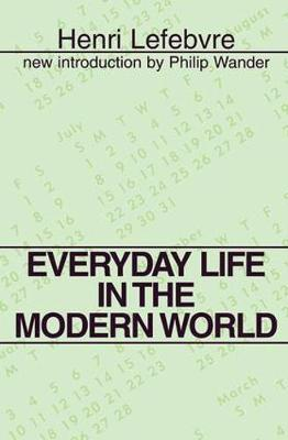 Everyday Life in the Modern World - Henri Lefebvre