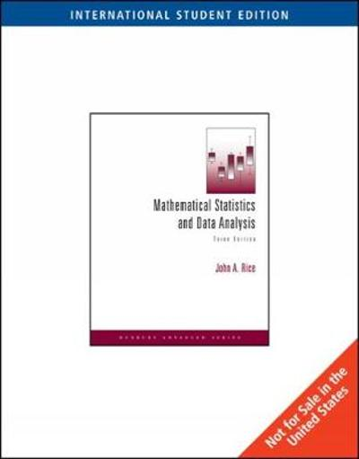 Mathematical Statistics and Data Analysis, International Edition (with CD Data Sets) - John Rice