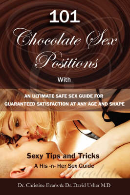 101 Choclate Sex Positions - Dr. David Usher