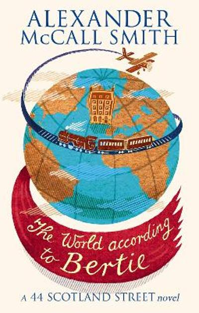 The world according to Bertie - Alexander McCall Smith