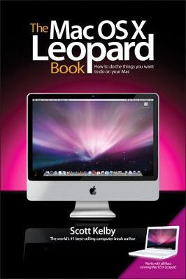 The Mac OS X Leopard Book - Scott Kelby