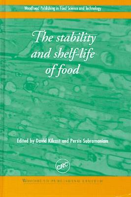 The Stability and Shelf Life of Food - David Kilcast