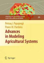 Advances in Modeling Agricultural Systems - Petraq Papajorgji Panos M. Pardalos