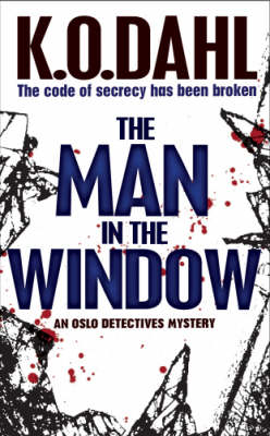 The Man in the Window - Kjell Ola Dahl