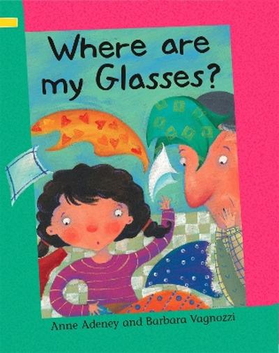 Reading Corner: Where are my Glasses? - Anne Adeney
