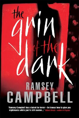 The Grin of the Dark - Ramsey Campbell
