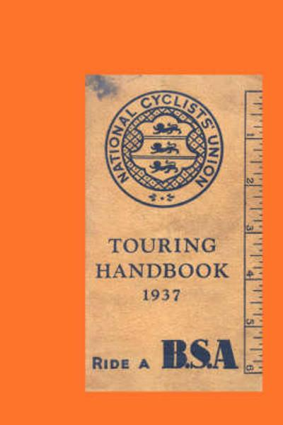 National Cyclists' Union Touring Handbook 1937 - , National Cyclists' Union