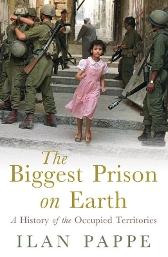 The Biggest Prison on Earth - Ilan Pappe