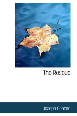 The Rescue - Joseph Conrad