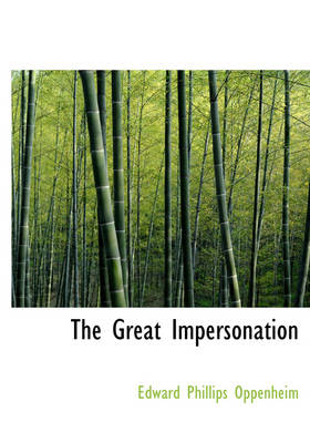 The Great Impersonation - Edward Phillips Oppenheim