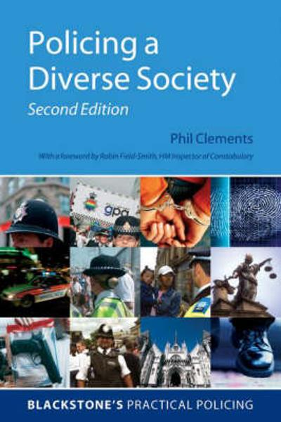 Policing a Diverse Society - Phil Clements