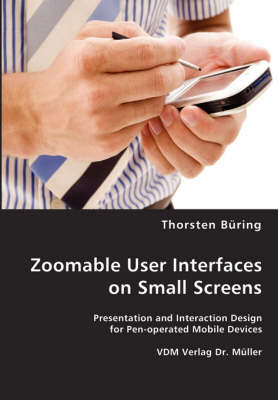 Zoomable User Interfaces on Small Screens - Thorsten Buring