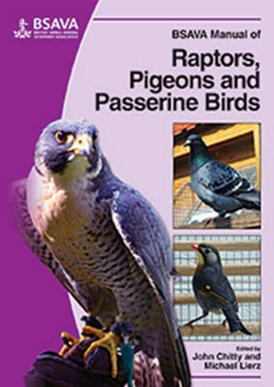 BSAVA Manual of Raptors, Pigeons and Passerine Birds - John Chitty
