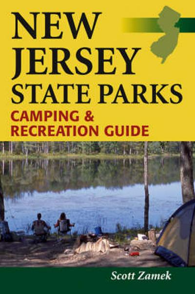 New Jersey State Parks Camping and Recreation Guide - Scott Zamek
