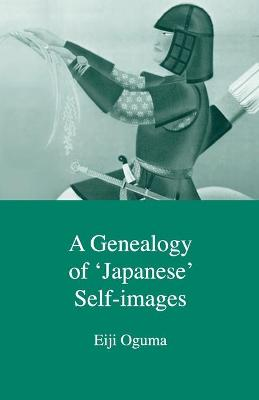 A Genealogy of Japanese Self-images - Eiji Oguma