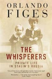 The whisperers - Orlando Figes