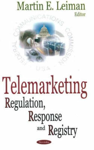 Telemarketing - Martin E. Leiman