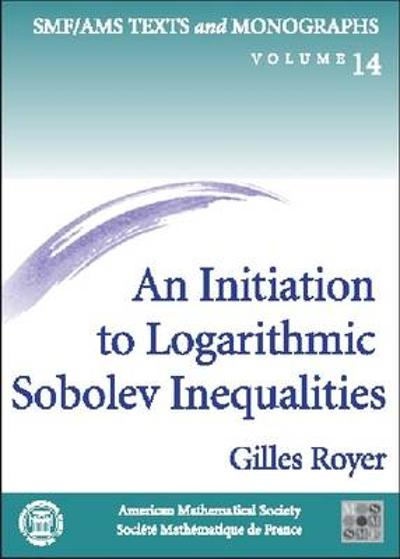 An Initiation to Logarithmic Sobolev Inequalities -