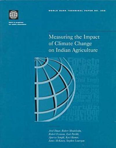Measuring the Impact of Climate Change on Indian Agriculture - World Bank