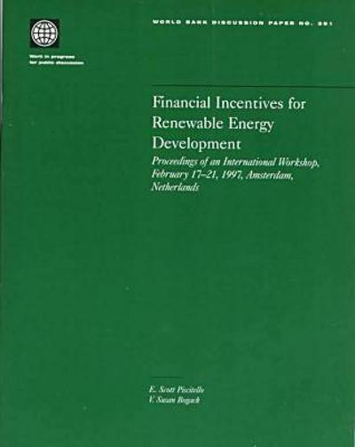 Financial Incentives for Renewable Energy Development - World Bank