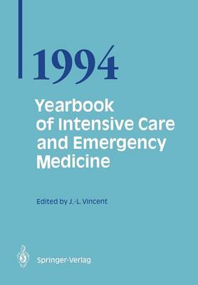 Yearbook of Intensive Care and Emergency Medicine 1994 - Prof. Jean-Louis Vincent