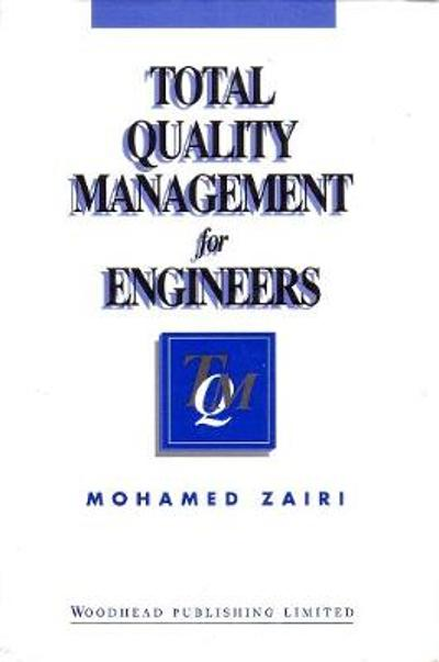 Total Quality Management for Engineers - M Zairi