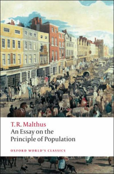 An Essay on the Principle of Population - Thomas Malthus
