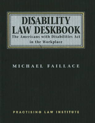 Disability Law Deskbook - Michael Fallace