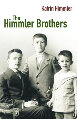 The Himmler Brothers - Katrin Himmler