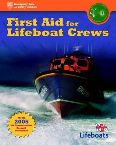First Aid For Lifeboat Crews - British Paramedic Association