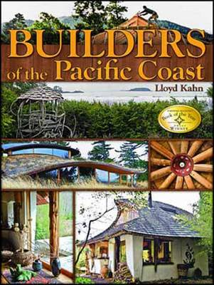 Builders of the Pacific Coast - Lloyd Kahn