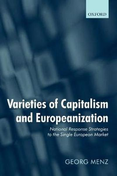 Varieties of Capitalism and Europeanization - Georg Menz